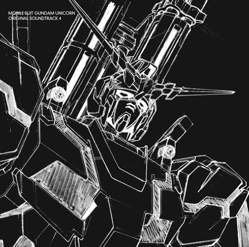 Series Score Parts (Animation Soundtrack - Mobile Suit Gundam Unicorn Original Soundtrack 4 (2CDS) [Japan LTD Blu-spec CD II] SMCL-30001)