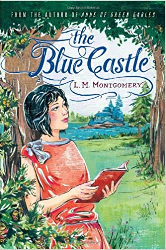 Image result for The Blue Castle by L.M. Montgomery.