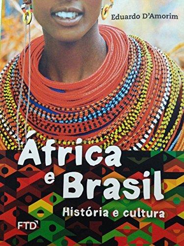 África e Brasil: História e Cultura