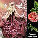 When Dreams Whisper | Rosemary Sansum