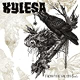 From The Vaults, Vol. 1 by Kylesa (2012-11-19)