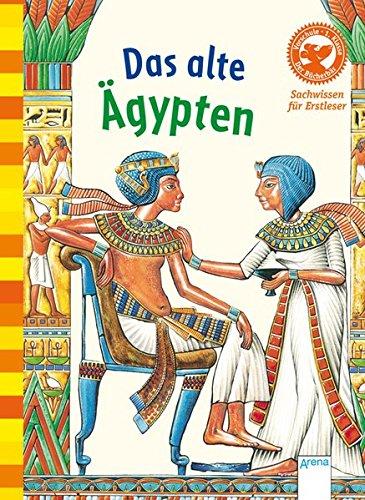 Das alte Ägypten: Sachwissen für Erstleser