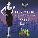 Insect Ball by Lily Wilde & Jumpin Jubilee Or (2003-08-29)
