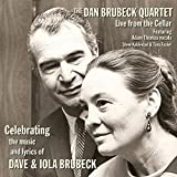Celebrating the Music & Lyrics of Dave & Iola by Dan Brubeck (2015-05-04)