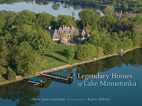 Legendary Homes of Lake Minnetonka (Store Lakeside Home)