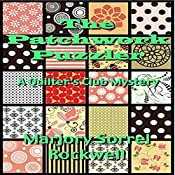 The Patchwork Puzzler: A Quilters Club Mystery, Book 2 | Marjory Sorrell Rockwell