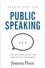 Public Speaking for Authors, Creatives and Other Introverts: Second Edition (Books for Writers) Paperback