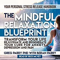 THE MINDFUL RELAXATION BLUEPRINT