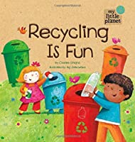 Recycling Is Fun (My Little