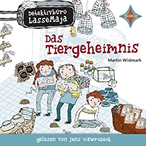 Das Tiergeheimnis (Detektivbüro LasseMaja 4) Hörbuch