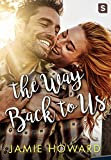 The Way Back to Us (Love Unplugged)