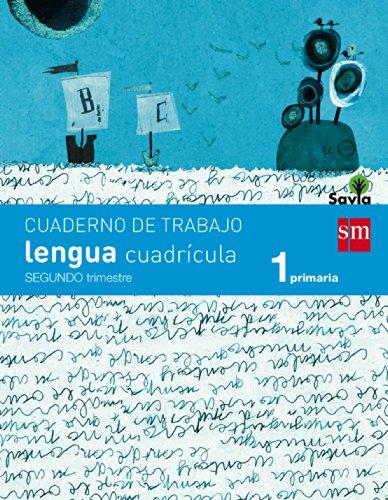Cuaderno De Lengua, Cuadrícula. 1 Primaria, 2 Trimestre. Savia