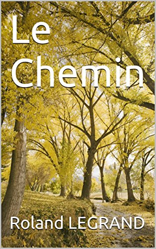 Le Chemin (French Edition)