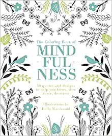The coloring book of mindfulness 50 quotes and designs to for Garden 50 designs to help you destress