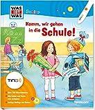 Komm, wir gehen in die Schule: Ein Bilderbuch zum Anschauen, Vorlesen und Anhören