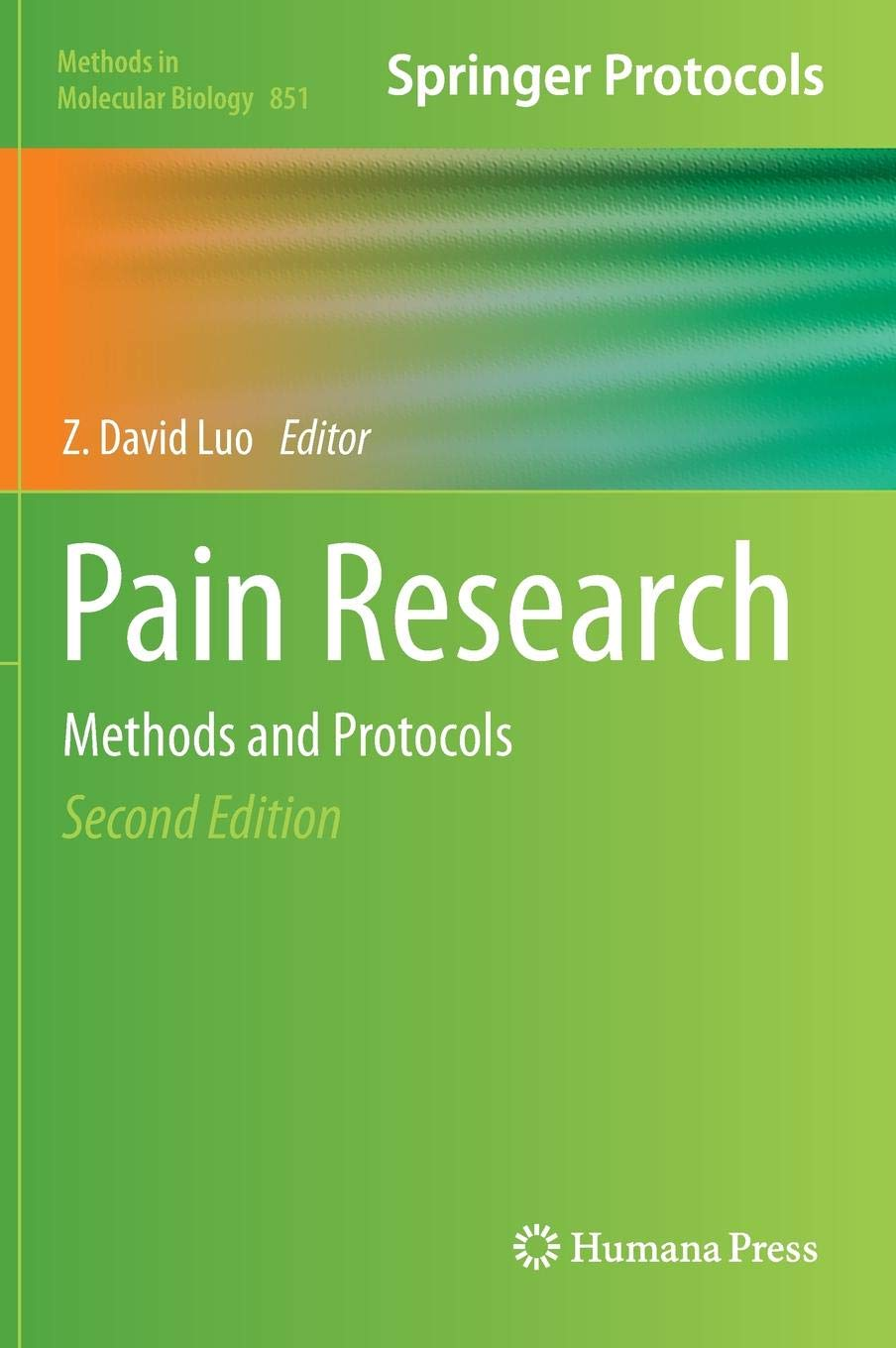 Pain Research  Methods And Protocols  Methods In Molecular Biology  851  Band 851