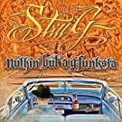 Nuthin' But a G-Funksta [Explicit]