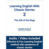 Learning English With Classic Stories 2 The Gift of the Magi (English Edition)