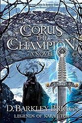 Corus the Champion (Legends of Karac Tor Book 2)