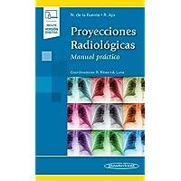 Proyecciones Radiológicas: Manual práctico