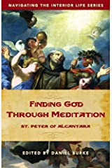 Finding God Through Meditation Kindle Edition