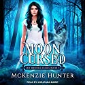 Moon Cursed: Sky Brooks, Book 5 Audiobook by McKenzie Hunter Narrated by Jorjeana Marie
