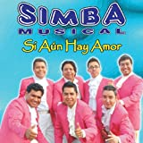 Si Aun Hay Amor by Simba Musical