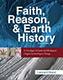 img - for Faith, Reason, and Earth History: A Paradigm of Earth and Biological Origins by Intelligent Design by Leonard Brand (2009-08-17) book / textbook / text book