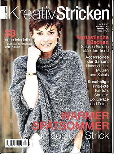 Kreativ Stricken 5 2017 Warmer Spätsommer Zeitschrift Magazin