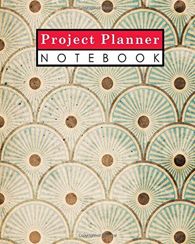 Project Planner Notebook: Project Log, Project Management Organizer, Project Manager Workbook, Organize Notes, To Do, Ideas, Follow Up, Vintage/Aged Cover (Volume 57) - Project Log