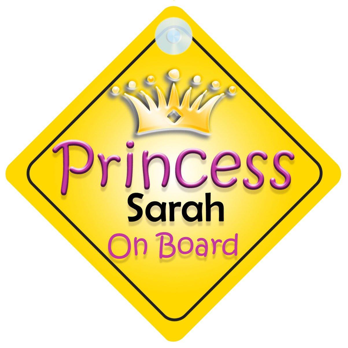 Princesse Sarah on Board Panneau Voiture Fille/Enfant Cadeau Bé bé /Cadeau 002 mybabyonboard UK