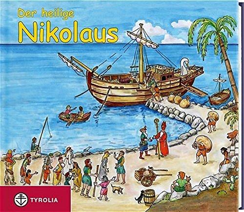 Der heilige Nikolaus: Die schönsten Geschichten und Legenden. Mit Liedern und Gebeten