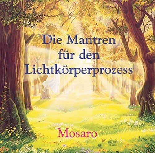 Die Mantren für den Lichtkörperprozess. CD