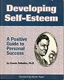 Developing Self-Esteem, Connie Palladino, 0931961661