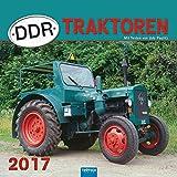 Technikkalender DDR-Traktoren 2017: Mit Texten von Udo Paulitz.