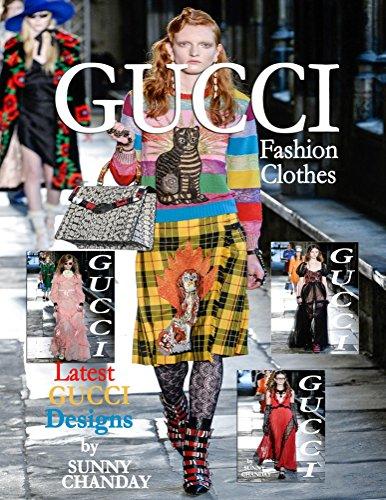 Gucci Fashion Clothes Gucci Designs