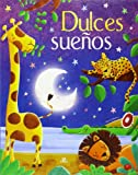 img - for Dulces Sue os: Un Libro de Cuentos para Irse a Dormir book / textbook / text book