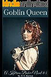 Goblin Queen: Katrina Baker Novel 03