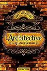 L'Architective : Les reliques perdues par Andoryss