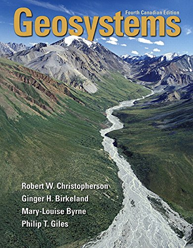 Geosystems: An Introduction to Physical Geography, Fourth Canadian Edition Plus Mastering Geography with Pearson eText -- Access Card Package (4th Edition)