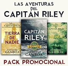 PACK PROMO Las aventuras del Capitán Riley: Capitán Riley+Tinieblas+Tierra de nadie