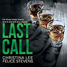 Last Call Audiobook by Felice Stevens, Christina Lee Narrated by Kale Williams