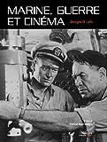 Marine, guerre et cinéma