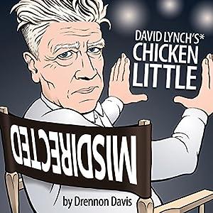 David Lynch's Chicken Little