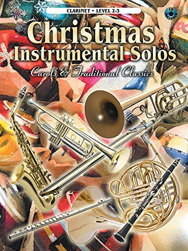 Christmas Instrumental Solos: Carols and Traditional Classics: Clarinet by Alfred Publishing (Editor) (30-Oct-2003) ()