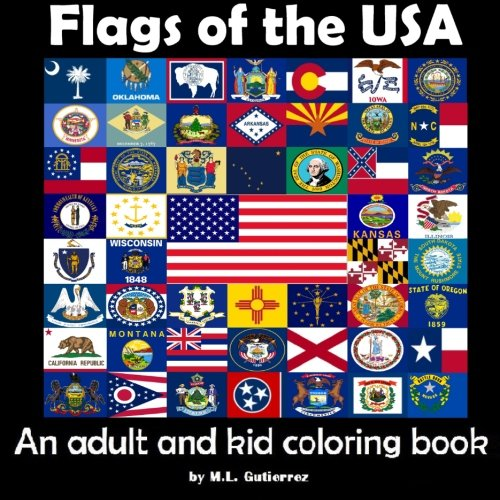 Amazon Flags Of The USA An Adult And Kid Coloring Book 9781514745083 ML Gutierrez Books