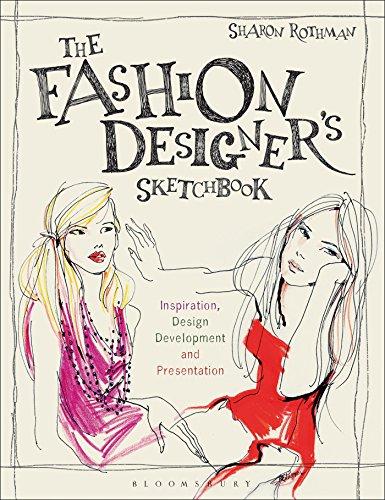 (The Fashion Designer's Sketchbook: Inspiration, Design Development and Presentation (Required Reading Range))