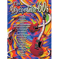 The Psychedelic '60s: Guitar Songbook Edition