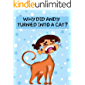 Why did Andy turned into a cat ?? : childrens books ages 3-7 - children stories ,  Little animals ,