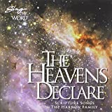 Sing the Word: The Heavens Declare
